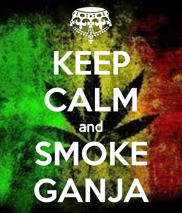 keep calm smoke ganja